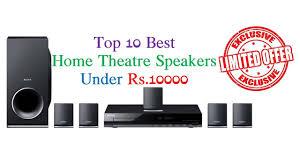 speakers under 10. top 10 best home theater speakers under rs.10000 india june 2017 1