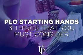 Pot Limit Omaha Starting Hands 3 Things That You Must Consider