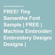 Embroidery fonts free machine embroidery projects machine embroidery applique embroidery ideas embroidery software embroidery designs frenchy embroidery machine alphabets fonts and monogram sets | etsy. Free Tiny Samantha Font Sample Free Machine Embroidery Designs Free Machine Embroidery Designs Free Machine Embroidery Machine Embroidery