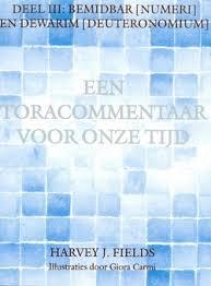 Toracommentaar Harvey Fields deel 3 | Bestel bij Schuilplaatsboeken.nl