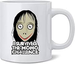 Egoa Ceramic Mug I Survived The <b>Momo</b> Challenge Meme <b>Scary</b> ...