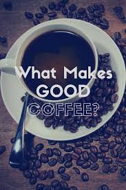 That is less than what you get from purchasing the you can make good coffee with beans from any location, so it all comes down to personal preference. The Budget Barista Better Coffee One Buck At A Time