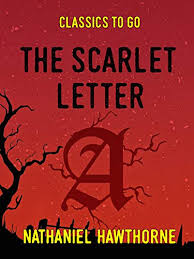 Scarlet Letter Book Cover The Scarlet Letter Classics To Go Kindle Edition By Nathaniel