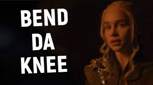 Image result for bend the knee meme