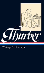 james thurber writings drawings including the secret life of james thurber writings drawings including the secret life of walter mitty library of america james thurber garrison keillor 9781883011222