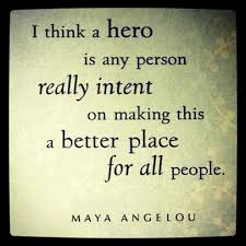 Hero Quotes Extraordinary 48 Quotes To Help Define A Hero Intent Blog