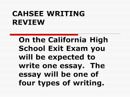cahsee writing review on the california high school exit exam you  1 cahsee