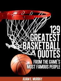 Famous Basketball Quotes Unique Amazon Basketball 48 Greatest Basketball Quotes From The