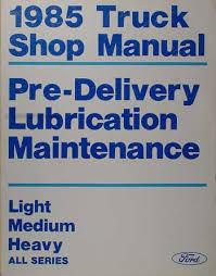 1985 ford truck cowl wiring diagram f600 f700 f800 f7000 b600 1985 f series truck econoline bronco maintenance and lube manual