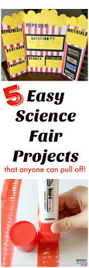 best science project board ideas kids science 5 easy science fair projects that anyone can pull off popcorn science fair project step by step
