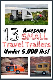 Organization Not Sure Which Rv The Wandering Rv 13 Best Small Travel Trailers Campers Under 5000 Pounds