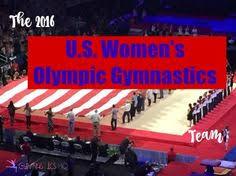the 2016 us women s olympic gymnastics team who they are olympic gymnastics gymnastics team