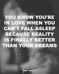 You Know You Re In Love When Quotes Fascinating Dr Seuss 'You Know You're In Love When You Can't Fall Asleep