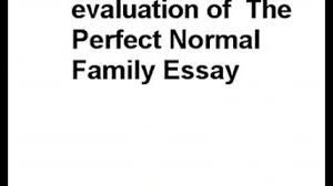 tips for writing an effective perfect family essay then as i scrambled to get everyone out of the van i completely forgot to close the back passenger side door professional essay writers will compose a