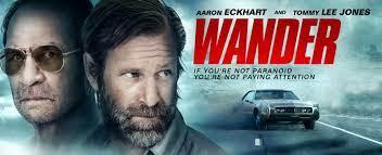 WANDER Movie - Aaron Eckhart, Heather Graham, Katheryn Winnick, Tommy Lee  Jones - video Dailymotion