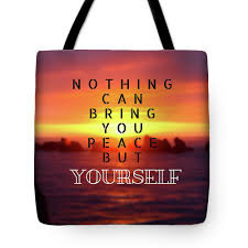 Quote Best Inspirational And Motivational Quotes And Sayings About Life Wisdom Positive Tote Bag