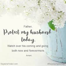 Prayer Quotes For Strength Delectable A Prayer For Our Husband's Protection