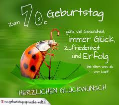 Sprüche Zum 70 Geburtstag Lustig Kurz