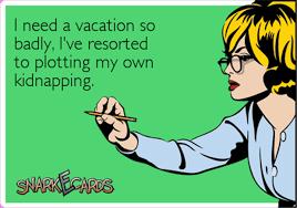 Need A Vacation Quotes Custom I Need A Six Month Vacation Quote Amo Best Need A Vacation Quotes