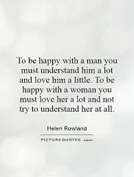 Love Quotes For Him To Understand Hover Me Delectable How A Man Should Love A Woman Quotes