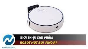 Giới thiệu Robot Hút Bụi Lau Nhà FIKO F1 - YouTube