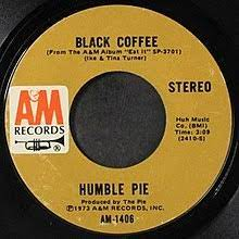 A new transcode from the life and times of steve marriott doc. Black Coffee Ike Tina Turner Song Wikipedia