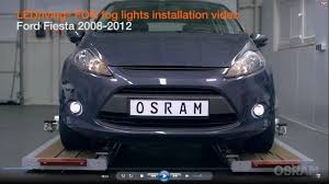Fiesta Mk7 Fog Light Bulb Osram Ledriving Fog Installation Tutorial Ford Fiesta Year Of Construction 2008 2012