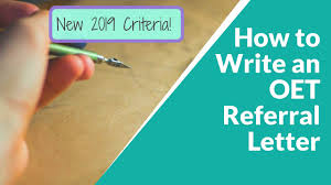 How To Write A Referral Letter How To Write An Oet Referral Letter New 2019 Criteria With Sample