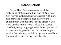 essay breakdown the task poe essay mood is defined as the feeling  introduction edgar allan poe was a master of the disturbing plot making him one of