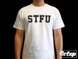 STFU T-Shirt – Grafixpressions