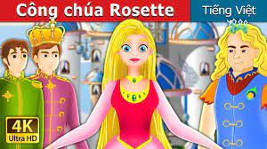 Kid viet nam 2 - Công chúa Rosette   Chuyen co tich   Truyện cổ tích việt  nam