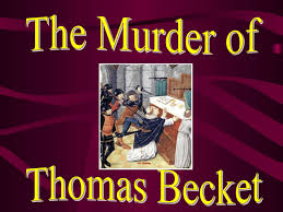 murder of thomas becket powerpoint lesson plan resource  murder of thomas becket story