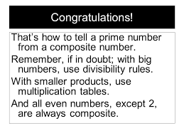 Prime and composite numbers are all about multiplication - ppt ...
