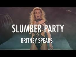 Image result for SLUMBER PARTY BY BRITNEY SPEARS