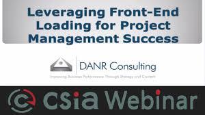 Csia Webinar Leveraging Front End Loading For Project Management