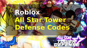 All star tower defense social media channels: New All Star Tower Defense Codes Quickshut May 2021 Root Helper