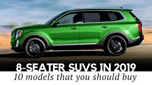 top 10 ious 8 seaters in 2019 new