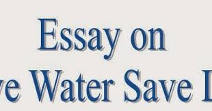 save water short essay example lab report essay writing topics save water save earth essay by sandeep18cris anti essays