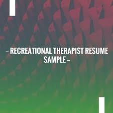 Just Posted Recreational Therapist Resume Sample Http Learn
