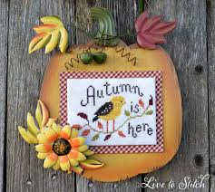 Live To Stitch Autumn Is Here