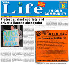 Vida Newspaper Protest Against Sobriety And Drivers License