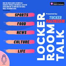 The Locker Room Talk Podcast