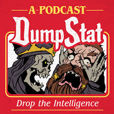 DumpStat - A Dungeons and Dragons Podcast