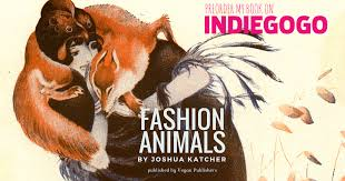 <b>FASHION ANIMALS</b> | Indiegogo