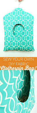 how to sew your own self lined fabric clothespin holder by danslelakehouse