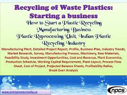 Feasibility Study Process Flow Chart Plastic Recycling Process Flow Chart Waste Plastic
