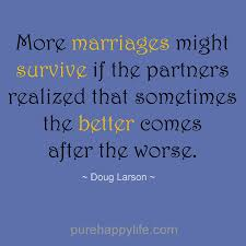 Marriage Quote More Marriages Might Survive If The Partners Mesmerizing Inspirational Quotes About Marriage