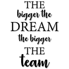 My Vinyl Story Teamwork The Bigger The Dream Inspirational Motivational Wall Art Decal Quote For Staying Inspired Motivated Focused Positive Office