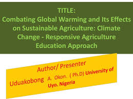 icwes combating global warming and its effects on sustainable agr