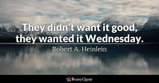 Robert Heinlein Quotes Inspiration Robert A Heinlein Quotes BrainyQuote